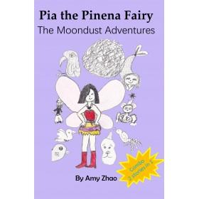 The Moondust Adventures - Pia the Pinena Fairy